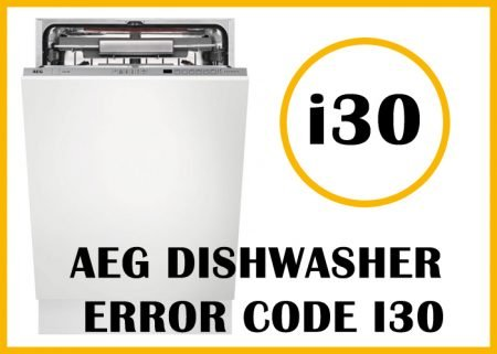 Aeg dishwasher error code i30