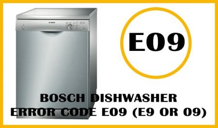 Bosch dishwasher error code e09 (e9 or 09)