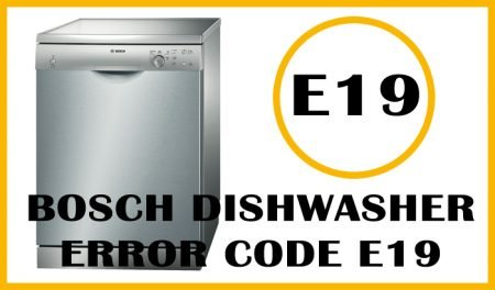 Bosch dishwasher error code e19