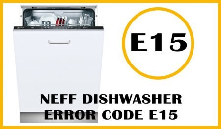 Neff dishwasher error code e15