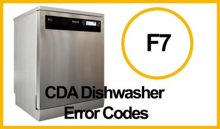 CDA Dishwasher Error F7