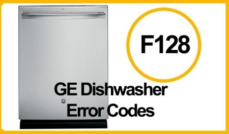 GE Dishwasher Error F128