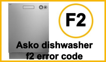 Asko dishwasher f2 error code