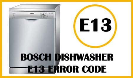 Bosch dishwasher e13 error code