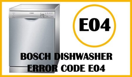 Bosch dishwasher error code e04