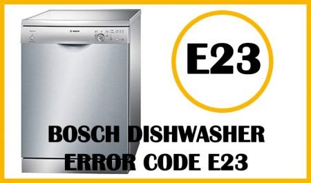 Bosch dishwasher error code e23