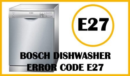 Bosch dishwasher error code e27