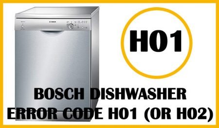 Bosch dishwasher error code h01 (or h02)