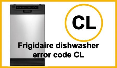 Frigidaire dishwasher error code CL