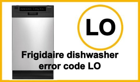 Frigidaire dishwasher error code LO