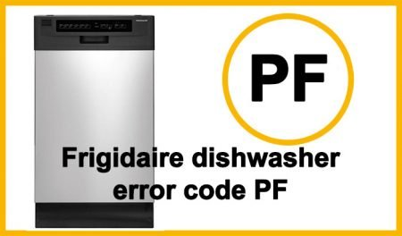 Frigidaire dishwasher error code PF