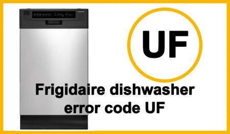 Frigidaire dishwasher error code UF