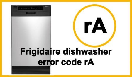 Frigidaire dishwasher error code rA