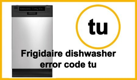 Frigidaire dishwasher error code tu