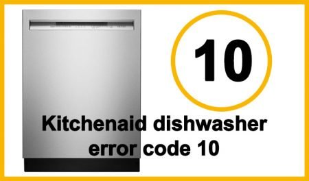 Kitchenaid dishwasher error code 10