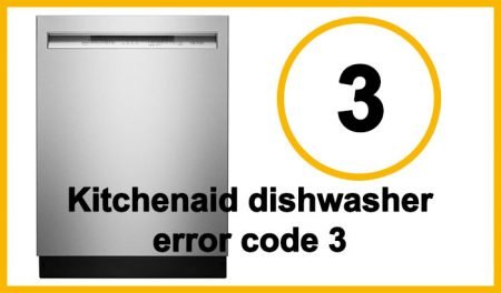 Kitchenaid dishwasher error code 3