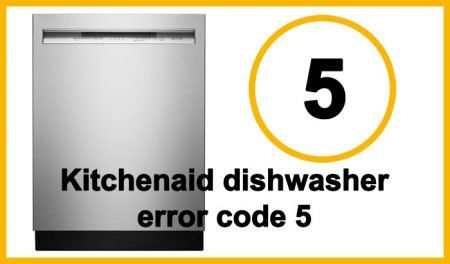 Kitchenaid dishwasher error code 5