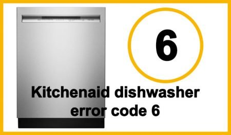 Kitchenaid dishwasher error code 6