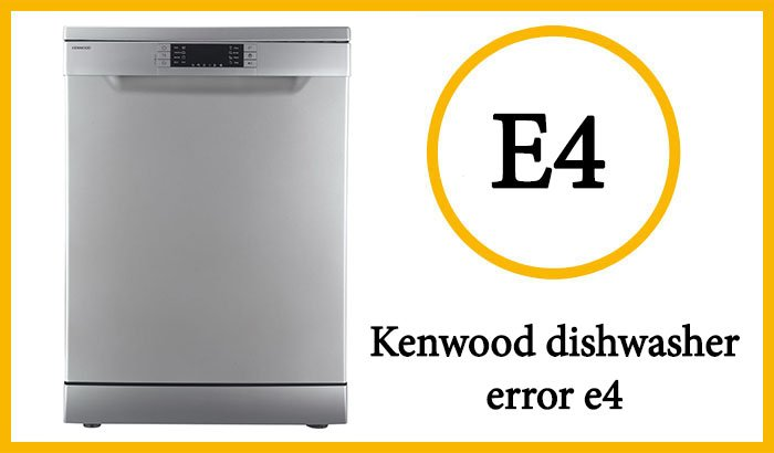 Kenwood dishwasher e4